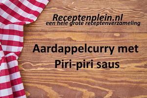 Aardappelcurry met Piri-piri saus