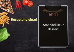 Amandellikeur-dessert
