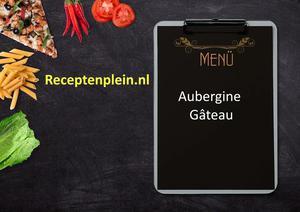 Aubergine Gateau