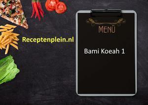 Bami Koeah 1