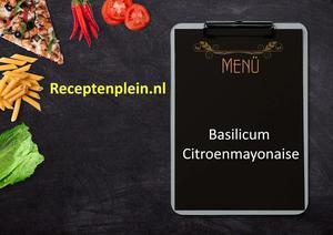 Basilicum Citroenmayonaise