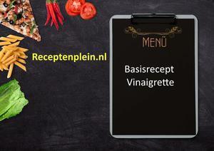 Basisrecept Vinaigrette