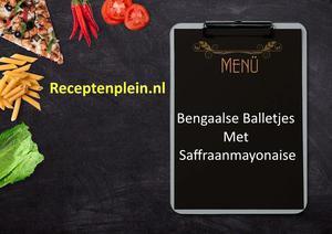 Bengaalse Balletjes Met Saffraanmayonaise