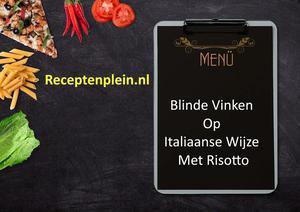 Blinde Vinken Op Italiaanse Wijze Met Risotto