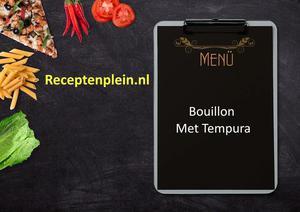 Bouillon Met Tempura