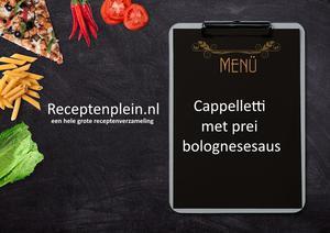 Cappelletti met prei bolognesesaus