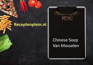 Chinese Soep Van Mosselen