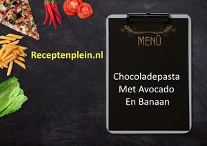 Chocoladepasta Met Avocado En Banaan