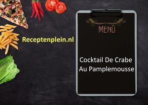 Cocktail De Crabe Au Pamplemousse