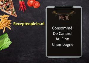 Consomme De Canard Au Fine Champagne