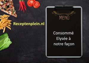 Consomme Elysee a notre facon