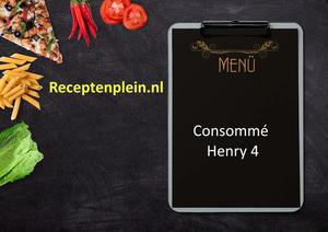 Consomme Henry 4