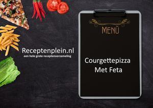 Courgettepizza Met Feta