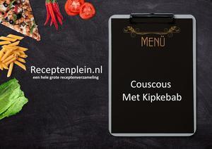 Couscous Met Kipkebab
