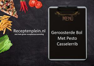 Geroosterde Bol Met Pesto-Casselerrib
