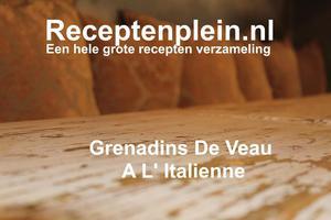 Grenadins De Veau A L Italienne