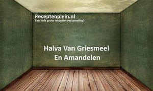 Halva Van Griesmeel En Amandelen