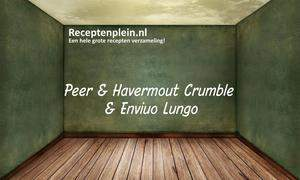 Peer En Havermout Crumble & Enviuo Lungo