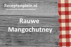 Rauwe Mangochutney