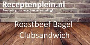 Roastbeef Bagel Clubsandwich