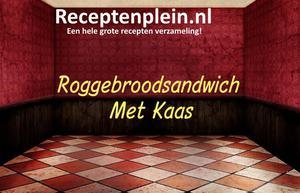 Roggebroodsandwich Met Kaas