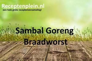 Sambal Goreng Braadworst