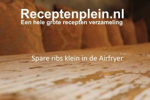 Spare ribs klein in de Airfryer