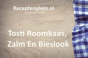 Tosti Roomkaas, Zalm En Bieslook