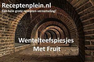 Wentelteefspiesjes Met Fruit